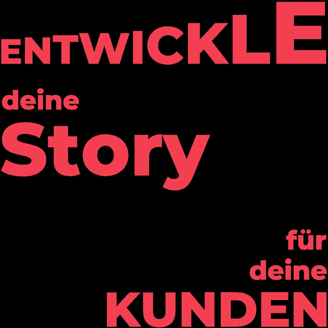 Entwickle deine Story für dein Unternehmen