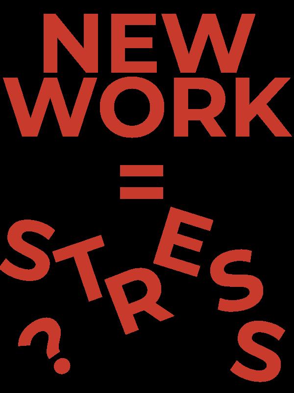 New Work = Stress?